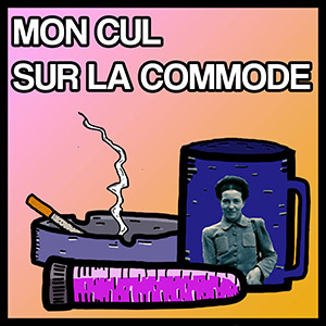 Mon Cul Sur La Commode #40 – Célia
