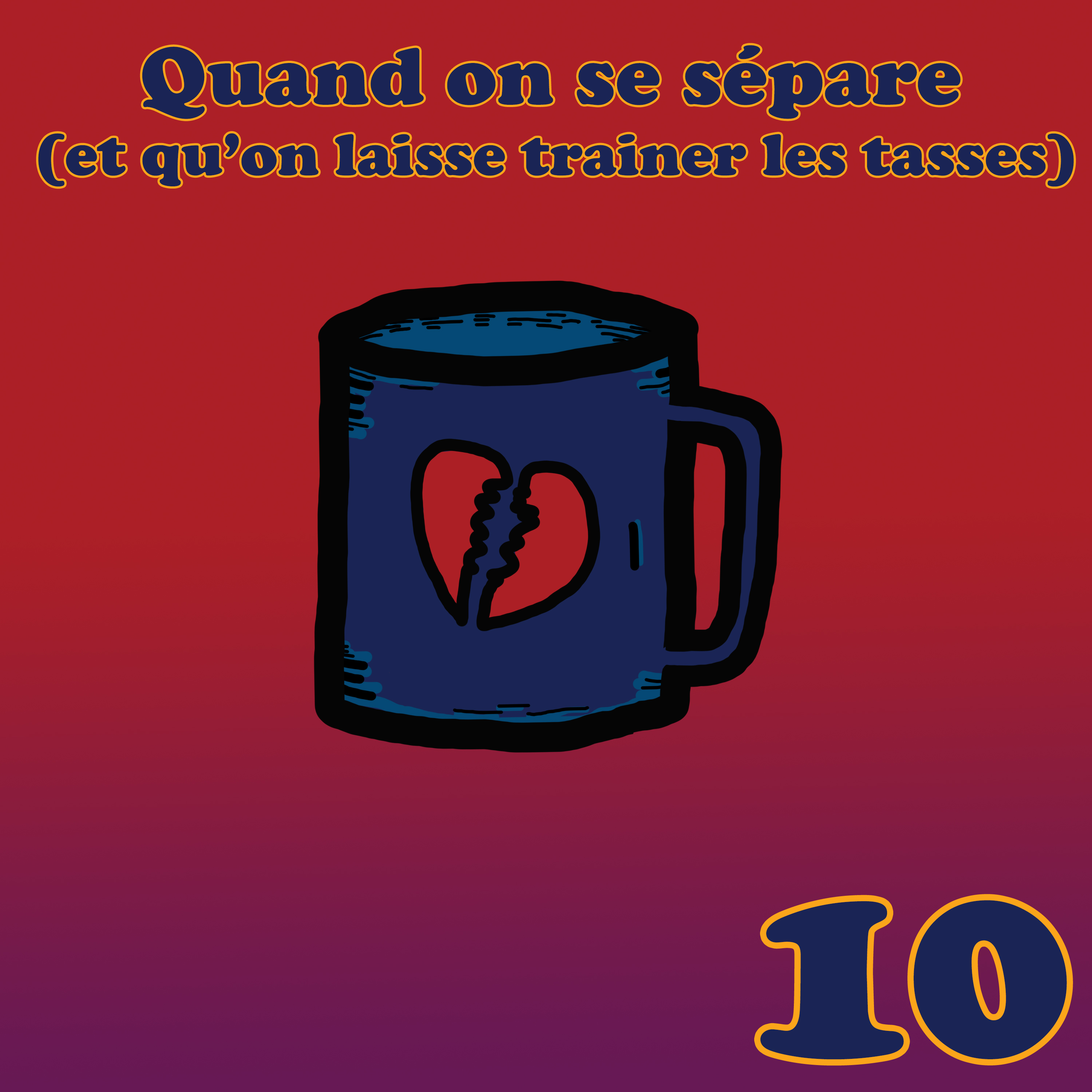 Parents Indignes #10 – Quand on se sépare (et qu'on laisse trainer les tasses…)