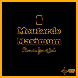 Ainsi naquit Moutarde Maximum…