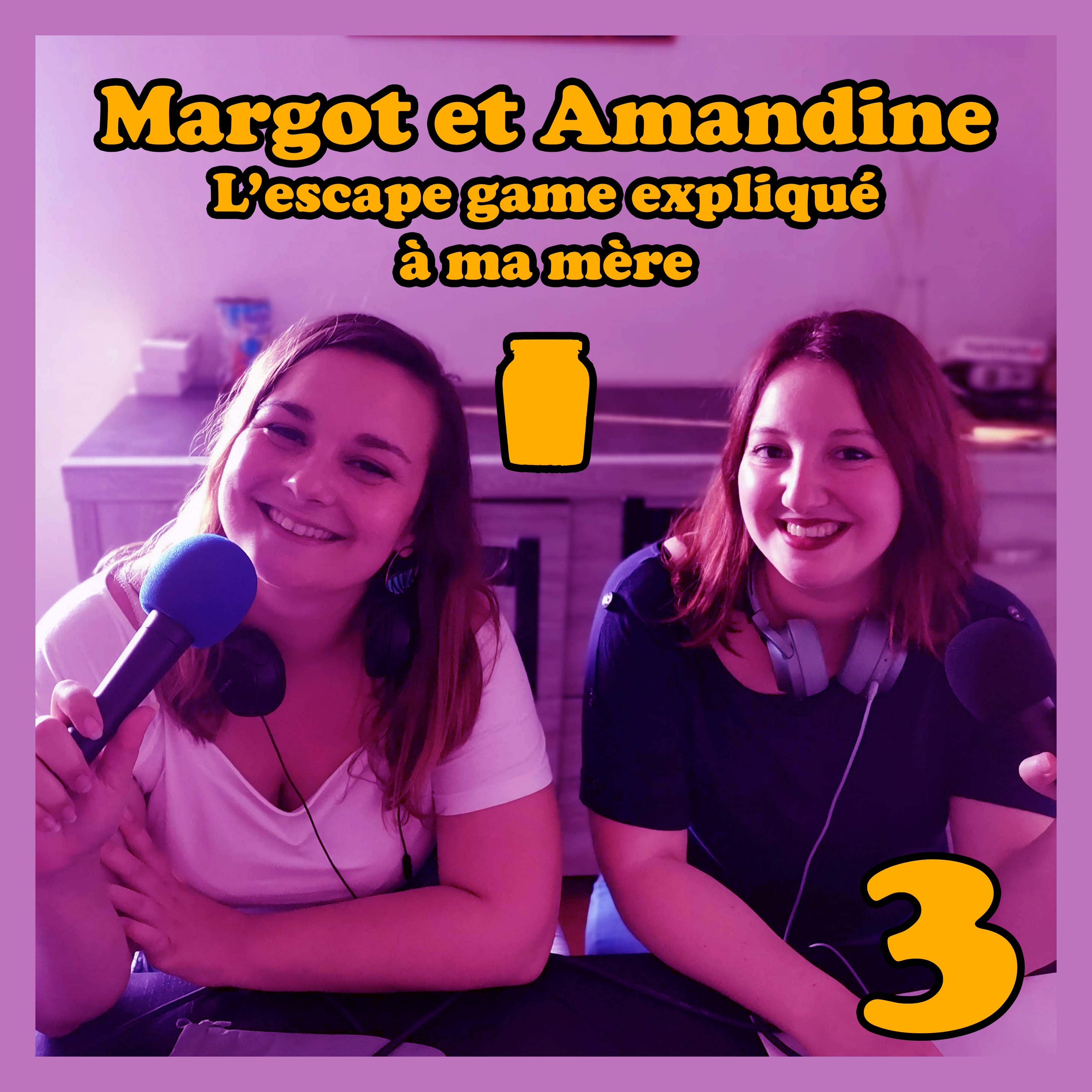 Moutarde Maximum #03 – Margot et Amandine – L'Escape Game expliqué à ma mère