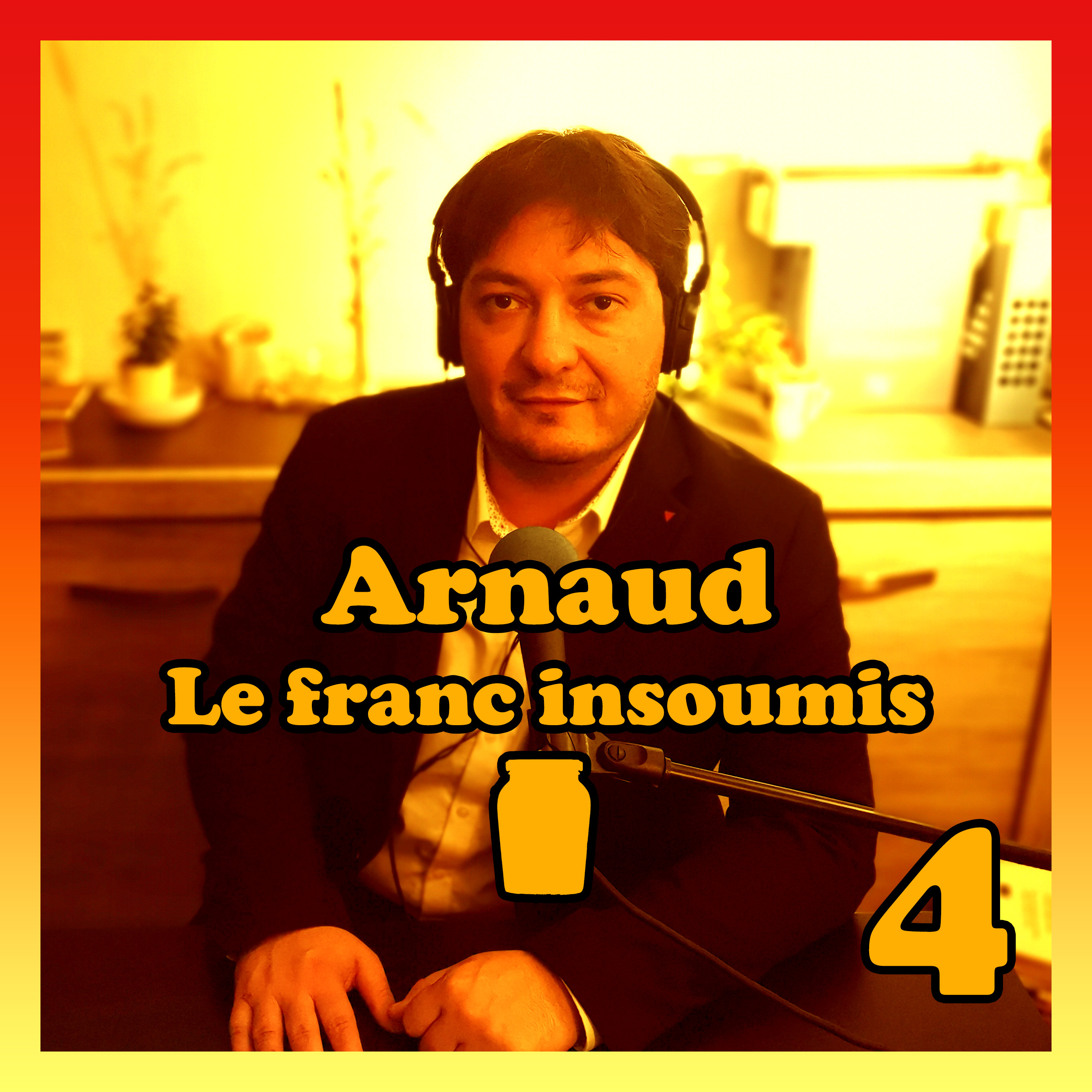Moutarde Maximum #04 – Arnaud – Le Franc Insoumis