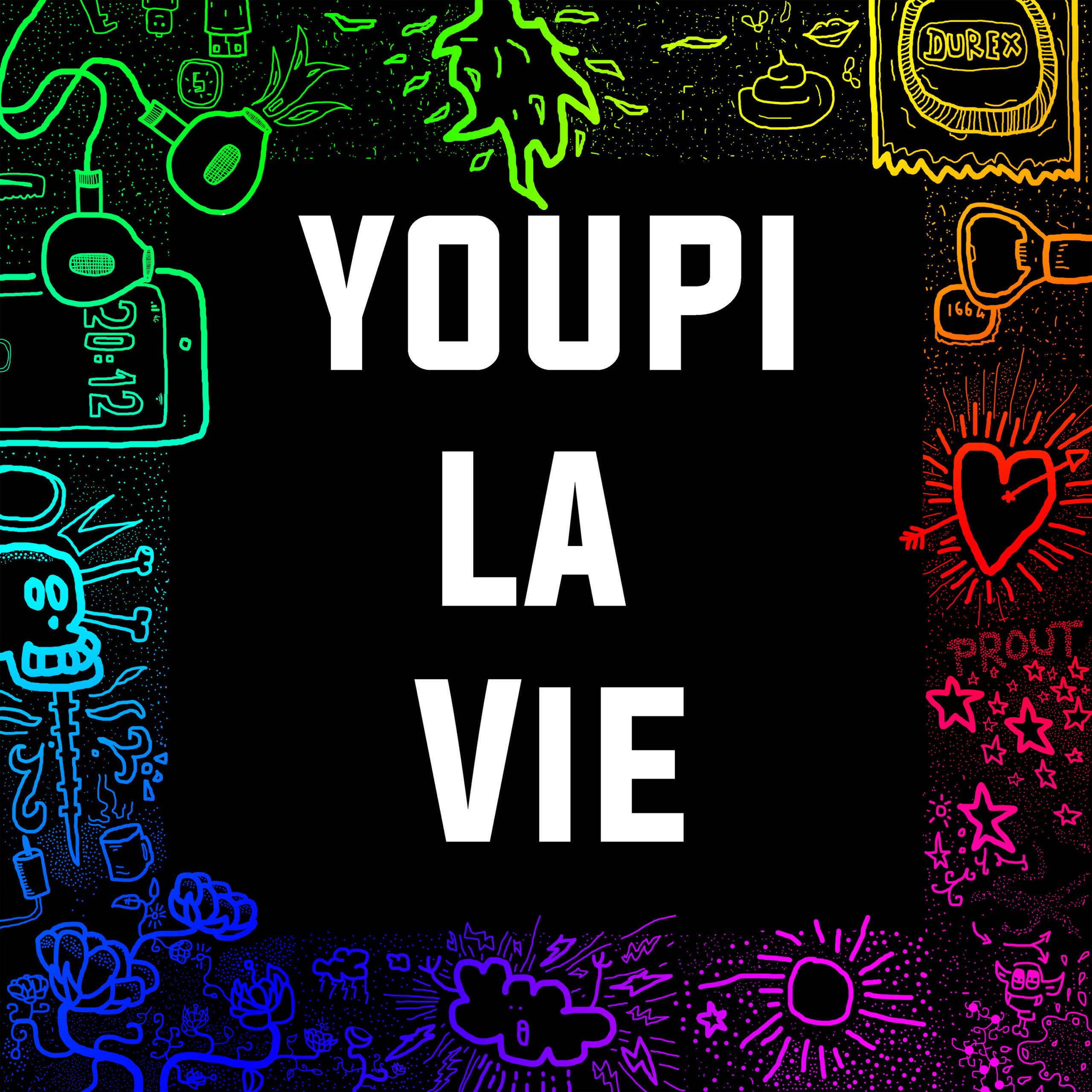Youpi La Vie