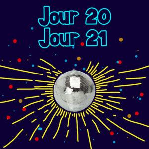 Jour 20-21 : C'est la fête
